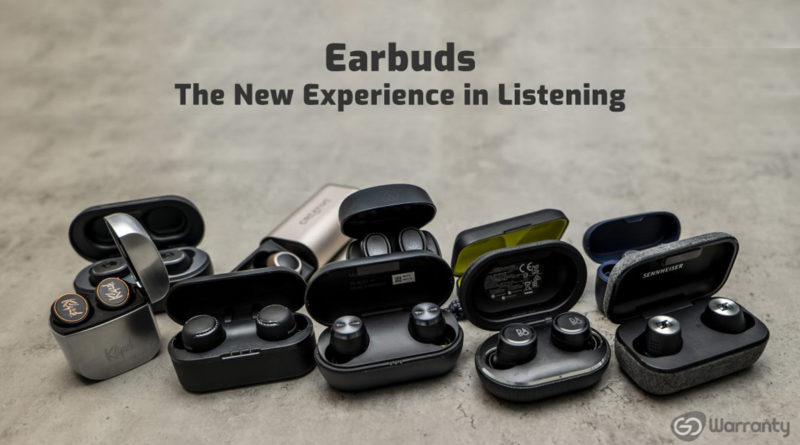 Earbuds The New Experience in Listening